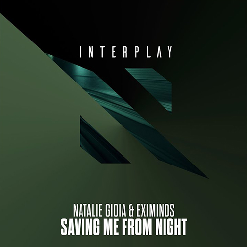 Saving Me From Night (With Natalie Gioia) [Interplay]